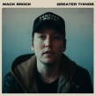 "Mack Brock ""Greater Things"" Album Review"