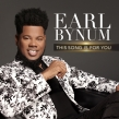 "Earl Bynum Chats About His Third Solo Album, ""This Song is For You"""