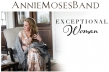 Annie Moses Band Launches Its Exceptional Woman Brand