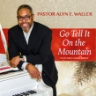 Pastor Alyn E. Waller of Enon Tabernacle Delivers Christmas Classic