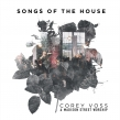 "Corey Voss & Madison Street Worship ""Songs of the House"" Album Review"