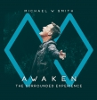 Michael W. Smith Releases AWAKEN: The Surrounded Experience Today