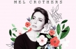 Australian Worship Leader Mel Crothers Releases Self Titled EP