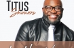 Titus Showers Offers Debut Radio Single,
