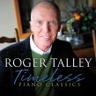 Roger Talley Devotes His Talents to Beloved Hymns on