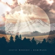 Celtic Worship Blends Traditional & Contemporary Christian Worship Music on Debut Album