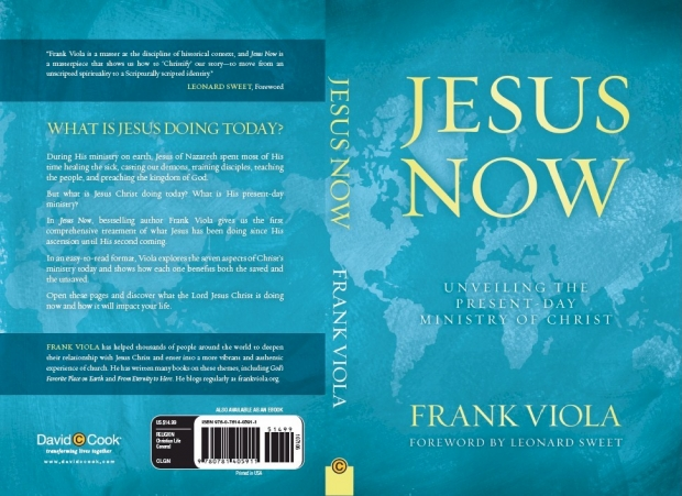 Frank Viola 'Jesus Now: Unveiling the Present-Day Ministry of Christ'