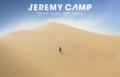 Check Out Jeremy Camp's New Video