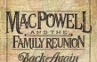 Mac Powell and the Family Reunion Release Video for New Single