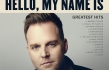 "Matthew West ""Hello, My Name Is: Greatest Hits"" Album Review"