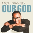 Micah Stampley Releases New Music Video for His Hit Single