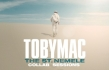 TobyMac Partners with Crowder, Cory Asbury, Matt Maher, LEDGER and more for