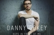 "Danny Gokey ""Hope in Front of Me"" Album Review"