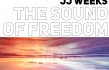 "JJ Weeks ""The Sound of Freedom"" EP Review"