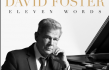 David Foster, Producer of Whitney Houston, Celine Dion & Mariah Carey, to Release New Inspirational Album