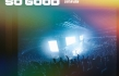 "Planetshakers Releases ""SO GOOD"""