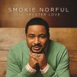 Smokie Norful Releases New Album 'Forever Yours' with Single