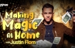 """Making Magic at Home with Justin Flom"" Series Launches on YIPPEE TV"