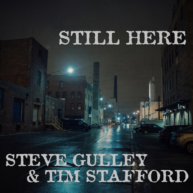 Steve Gulley & Tim Stafford
