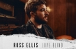 Ross Ellis Releases Prayerful Love Song