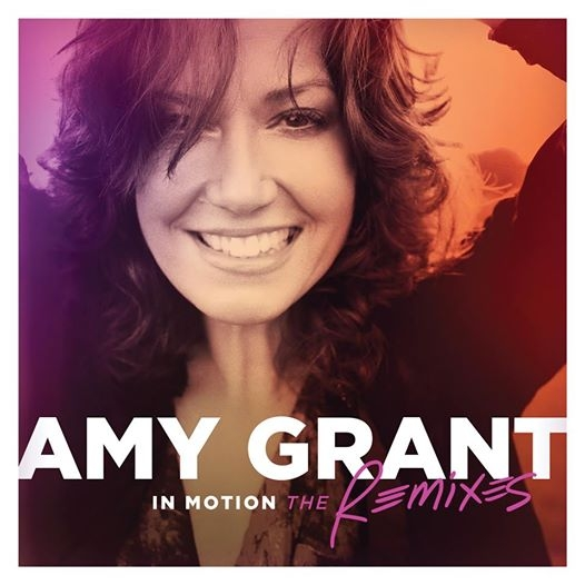 (Photo : Amy Grant 'In Motion - The Remixes')