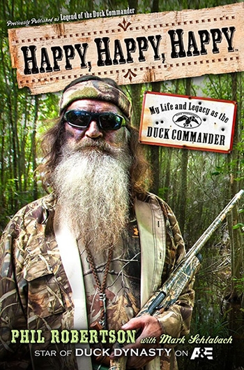 Phil Robertson 'Happy, Happy, Happy'