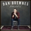 Singer and Songwriter Dan Bremnes Chats About His Upcoming Capitol Music Album
