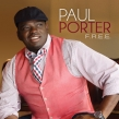 Paul Porter Teams Up with Smokie Norful, Erica Campbell & Ruben Studdard for His New Album