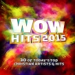 Hillsong United, MercyMe, Newsboys, Casting Crowns & More Appear on WOW Hits 2015