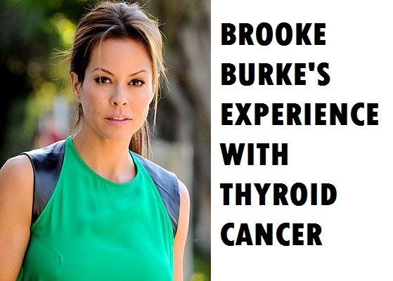 Brooke burke thyroid cancer