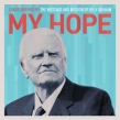 'My Hope: Songs Inspired By the Message and Mission of Billy Graham' Music Review