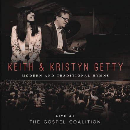 Keith & Kristyn Getty Live at the Gospel Coalition