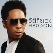 Gospel Artist Dietrick Haddon Celebrates a Career of Hits with