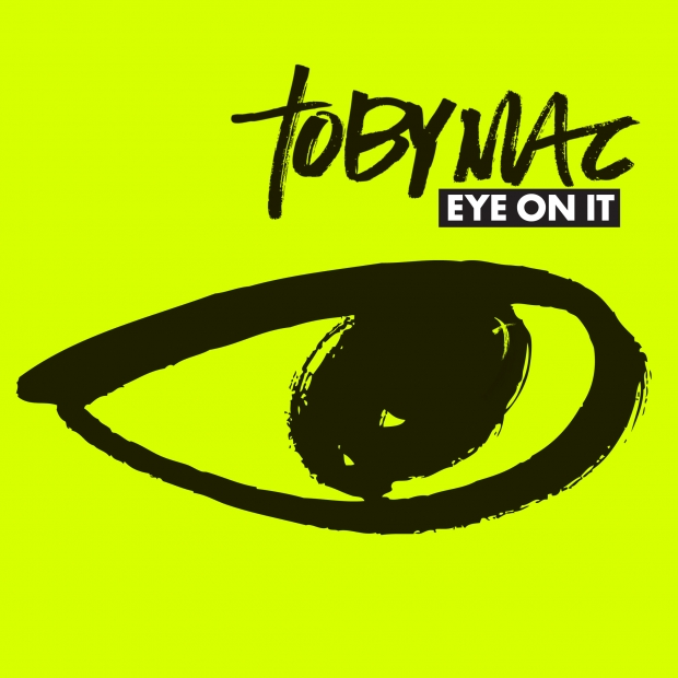 tobyMac - Eye On It