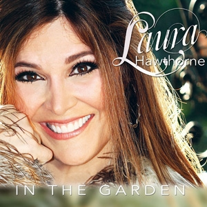 Laura Hawthorne - In The Garden