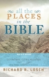 """All the Places in the Bible"" - Richard R. Losch"