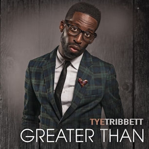Tye Tribbett - Greater Than