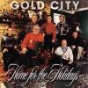 Gold City - Home For The Holidays