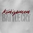 "The Kingsmen ""Battle Cry"" Album Review"