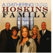 """Hoskins Family """"A Gathering: The Hits of Then and Now"""" Album Review"""
