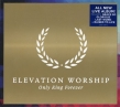 """Elevation Worship """"Only King Forever"""" Album Review"""